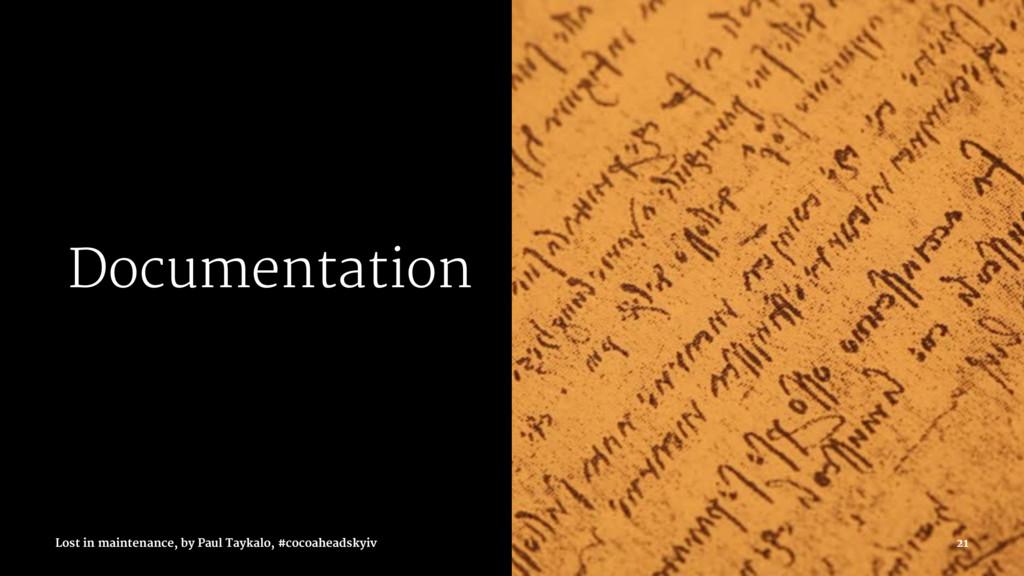 Documentation Lost in maintenance, by Paul Tayk...