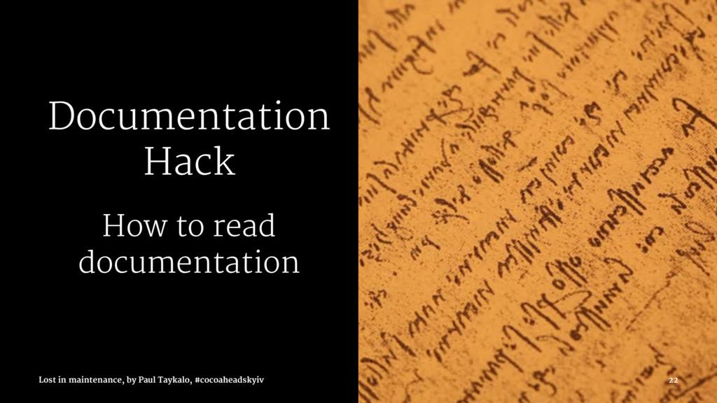 Documentation Hack How to read documentation Lo...