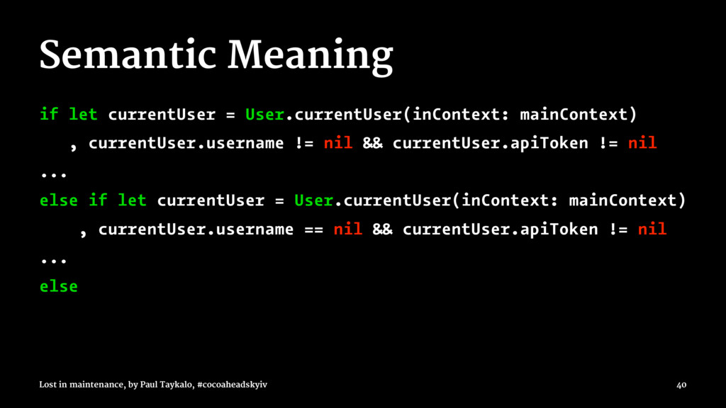 Semantic Meaning if let currentUser = User.curr...