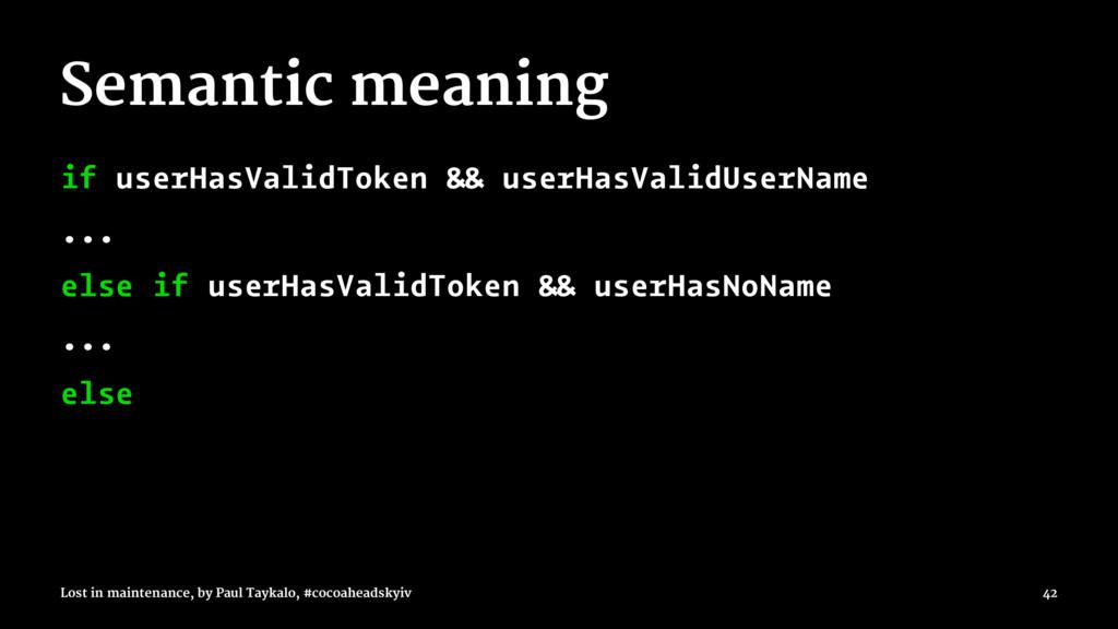 Semantic meaning if userHasValidToken && userHa...