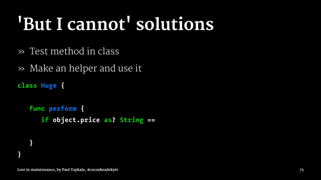 'But I cannot' solutions » Test method in class...