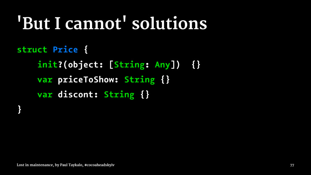 'But I cannot' solutions struct Price { init?(o...