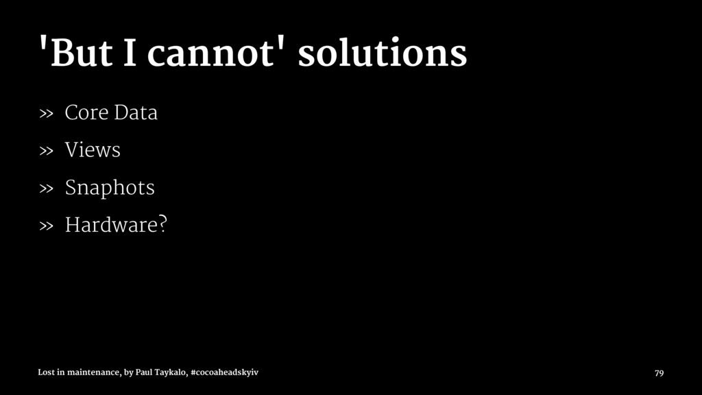 'But I cannot' solutions » Core Data » Views » ...