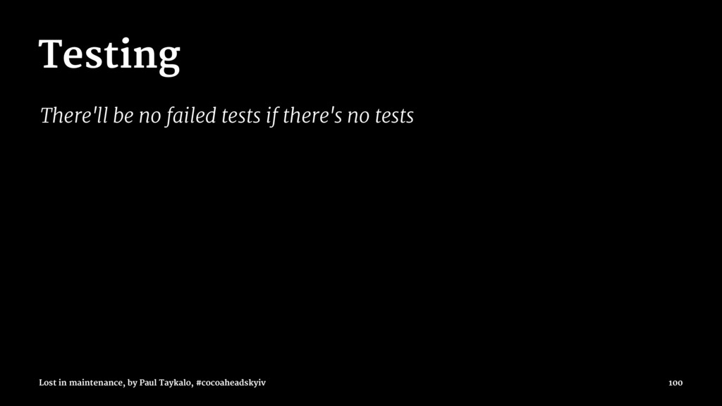 Testing There'll be no failed tests if there's ...