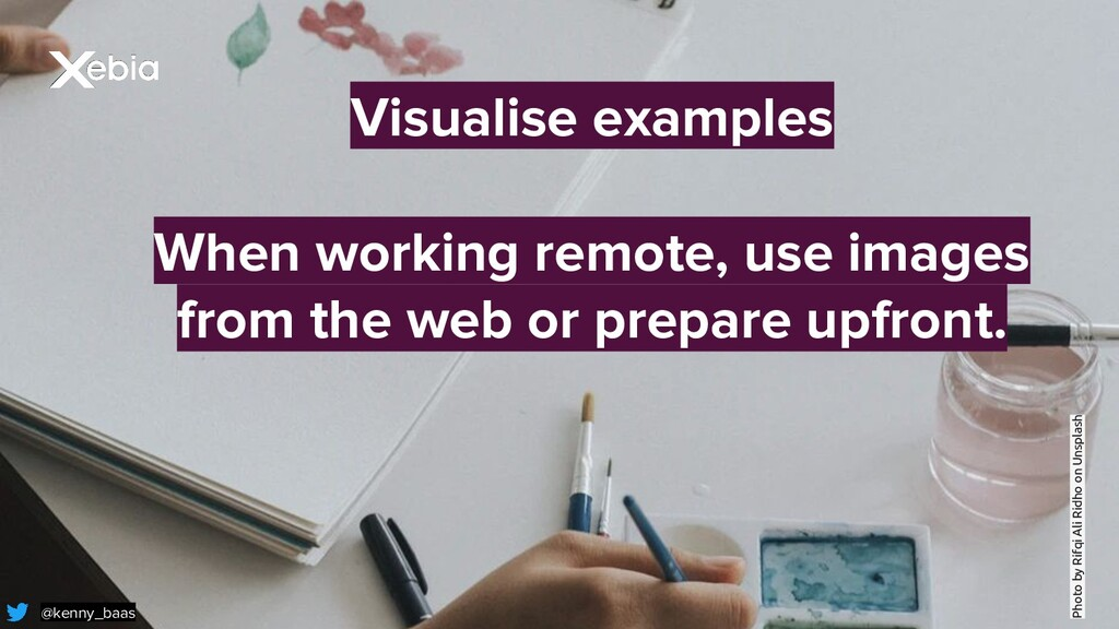 Visualise examples When working remote, use ima...