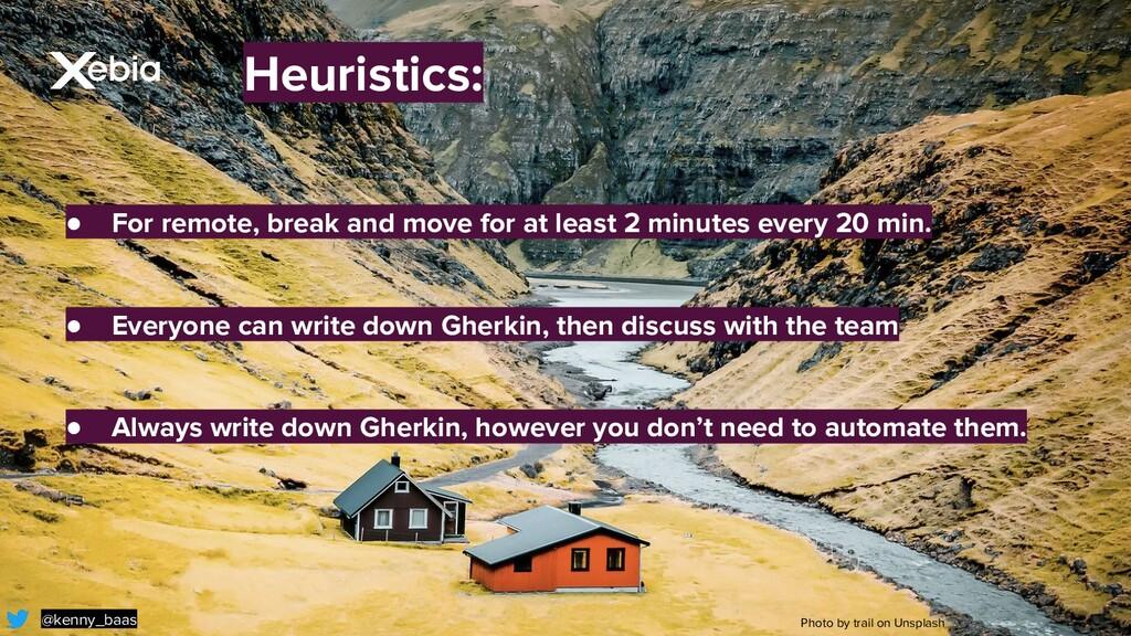Heuristics: @kenny_baas Photo by trail on Unspl...