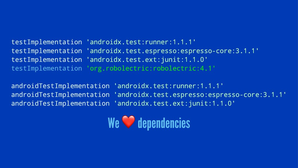 testImplementation 'androidx.test:runner:1.1.1'...