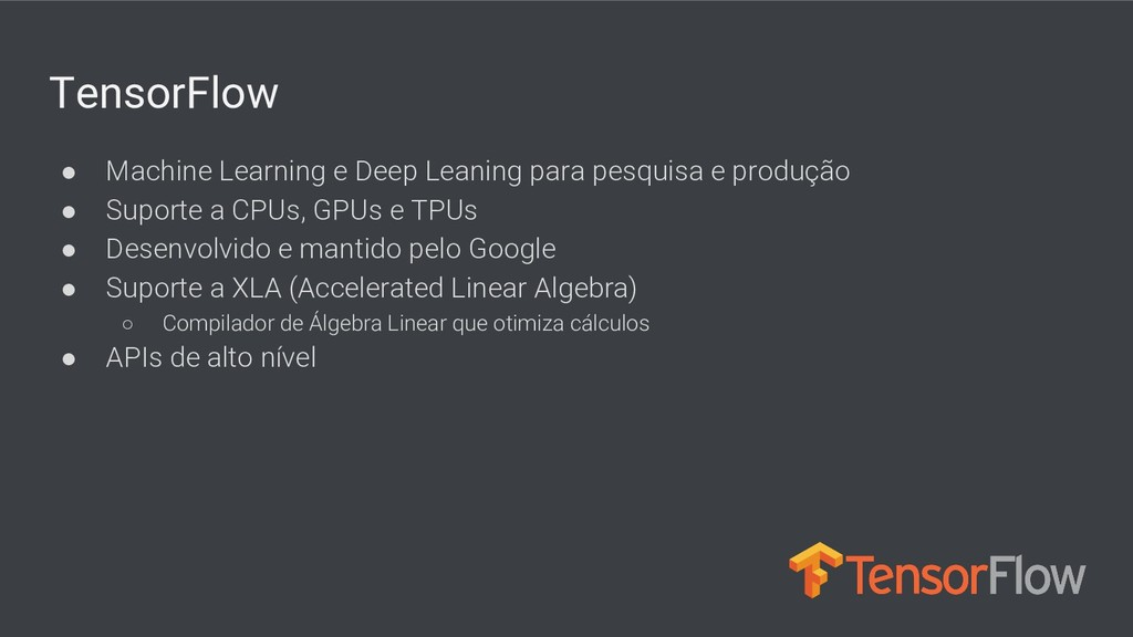 TensorFlow ● Machine Learning e Deep Leaning pa...