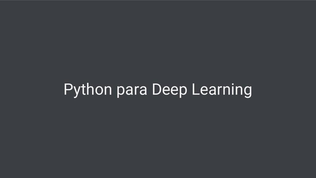 Python para Deep Learning