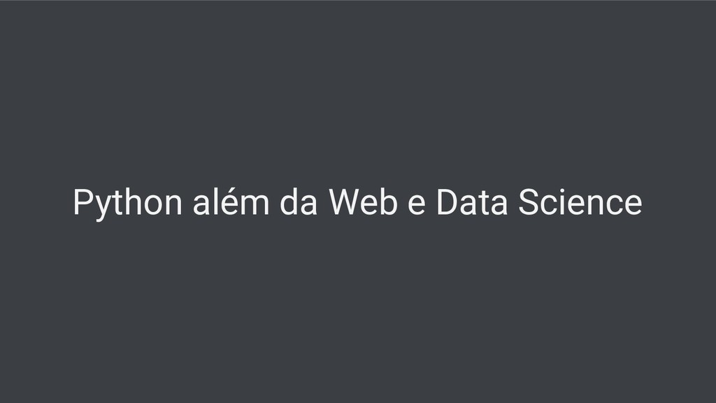 Python além da Web e Data Science