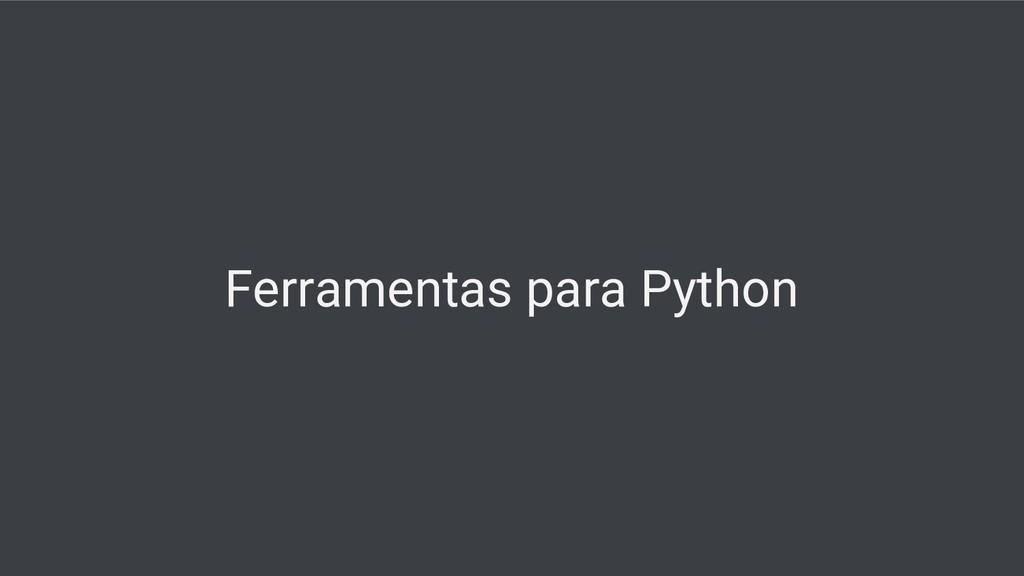 Ferramentas para Python