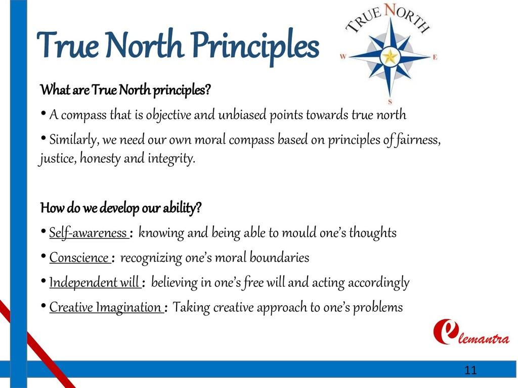 True North Principles What are True North princ...