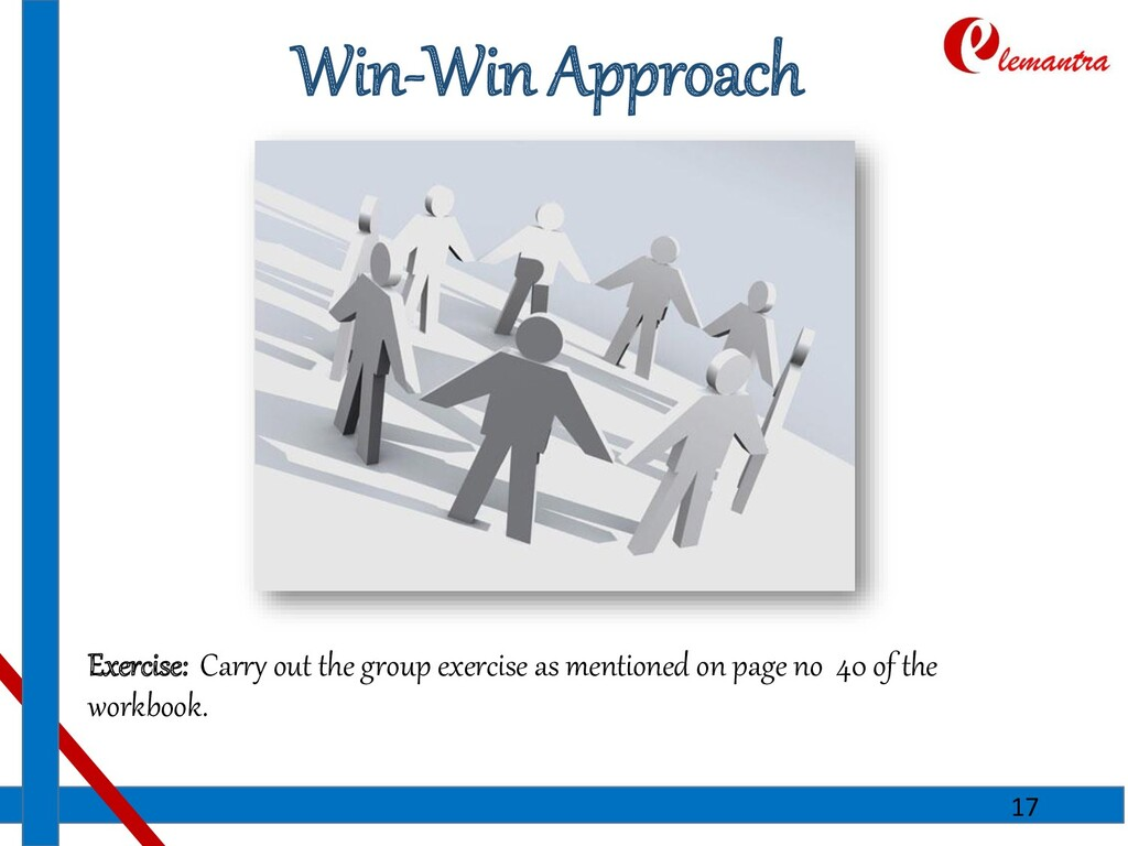 Win-Win Approach Exercise: Carry out the group ...