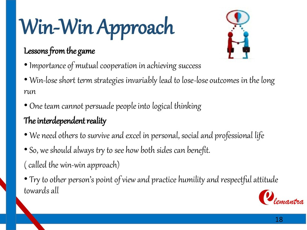 Win-Win Approach Lessons from the game • Import...
