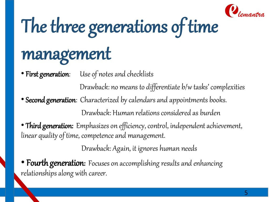 The three generations of time management • Firs...