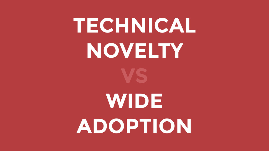 TECHNICAL NOVELTY VS