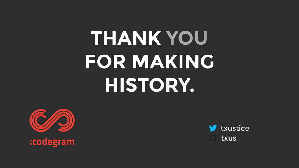 THANK YOU FOR MAKING HISTORY. txustice txus