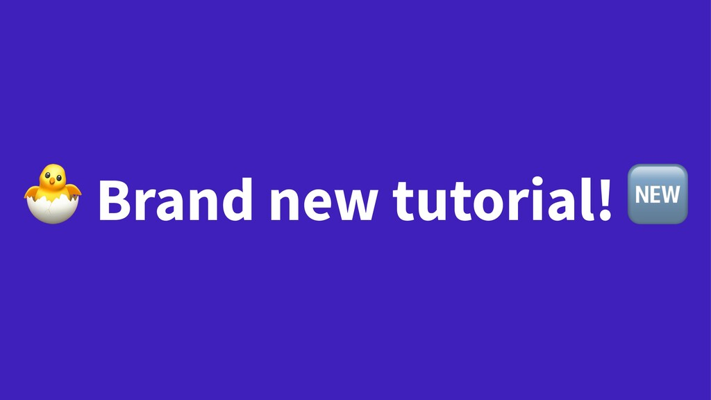 ! Brand new tutorial!