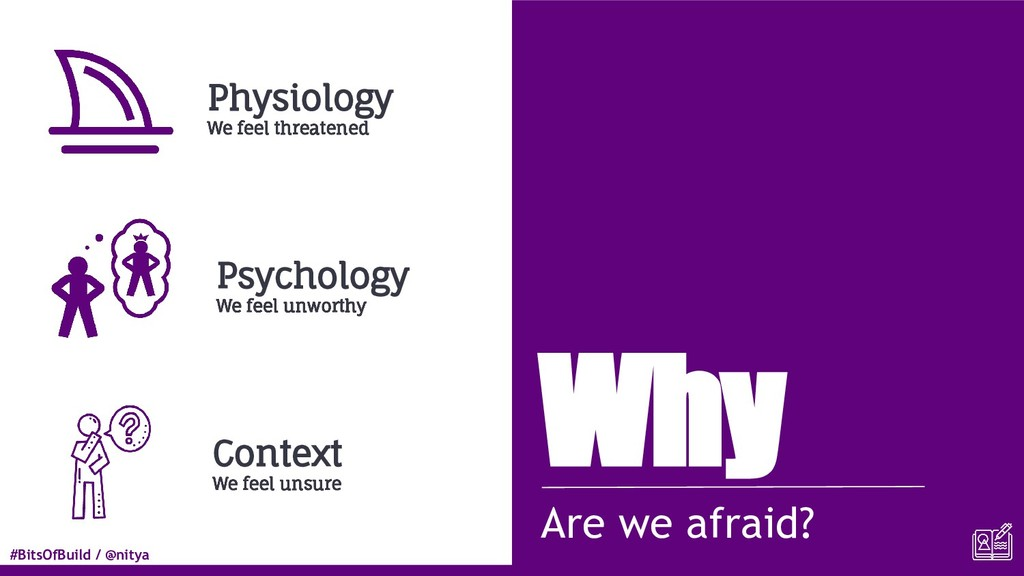#BitsOfBuild / @nitya Why Are we afraid? Physio...