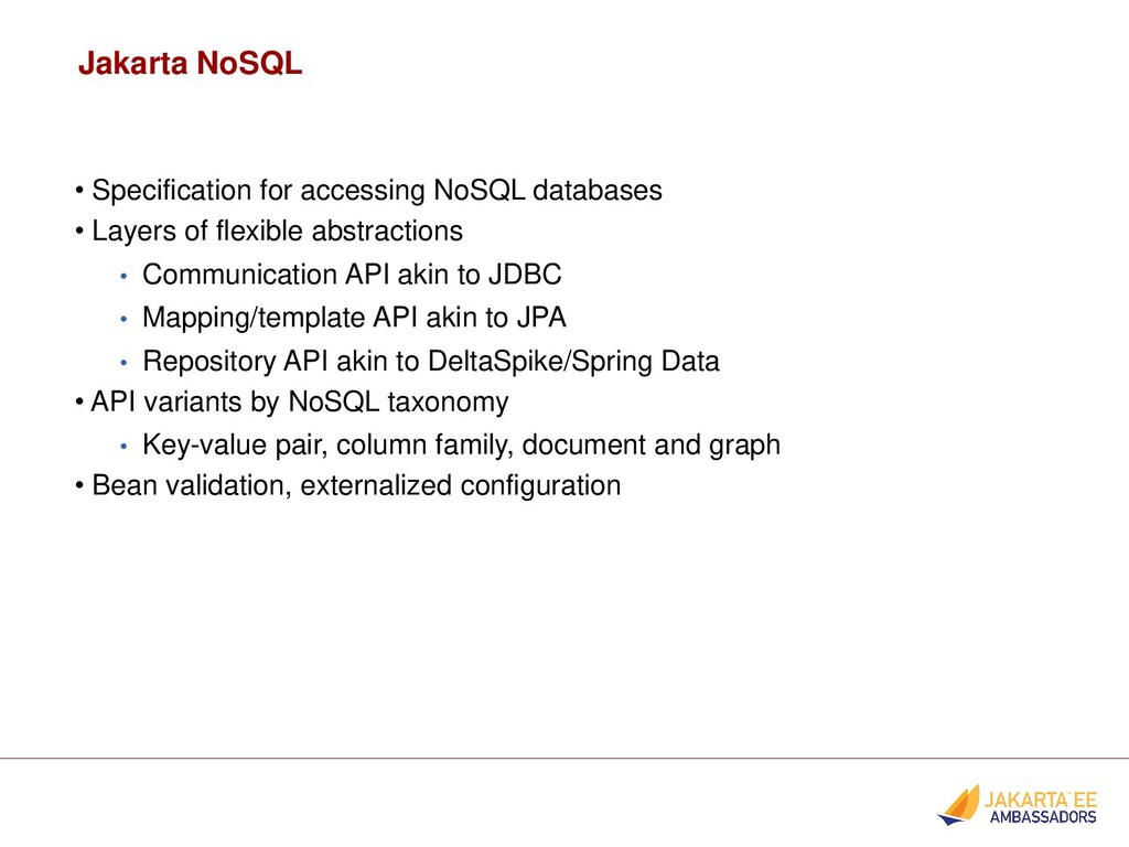 • Specification for accessing NoSQL databases •...