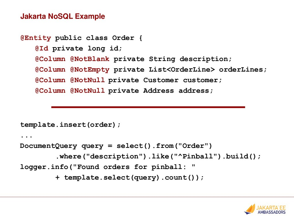 Jakarta NoSQL Example @Entity public class Orde...