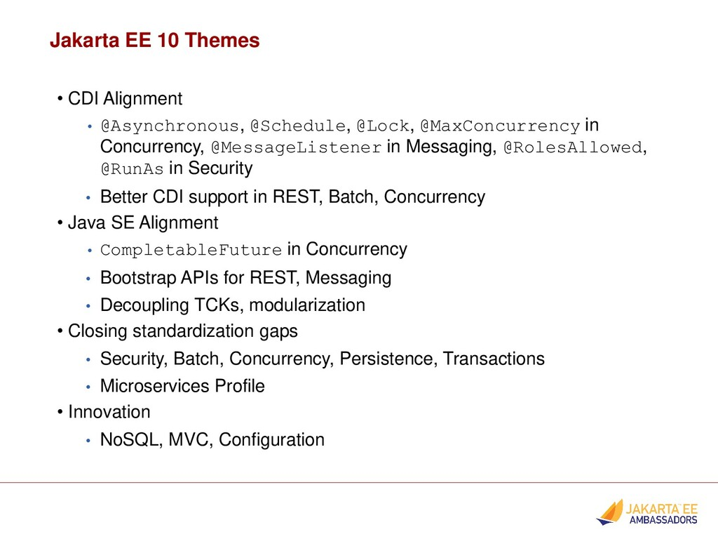 Jakarta EE 10 Themes • CDI Alignment • @Asynchr...