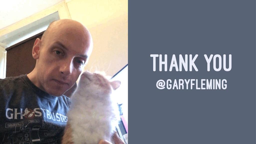 THANK YOU @GARYFLEMING
