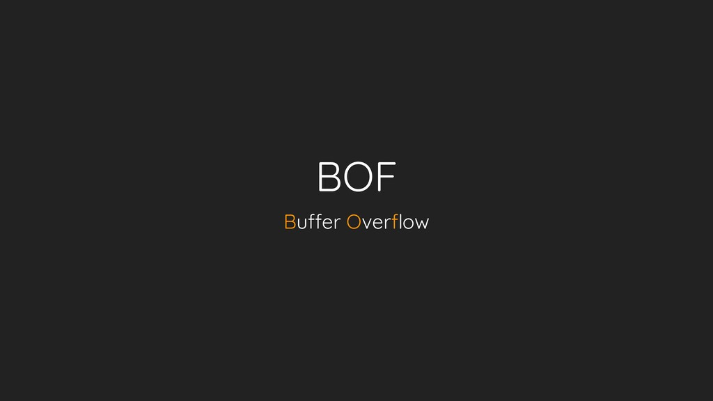 BOF Buffer Overflow