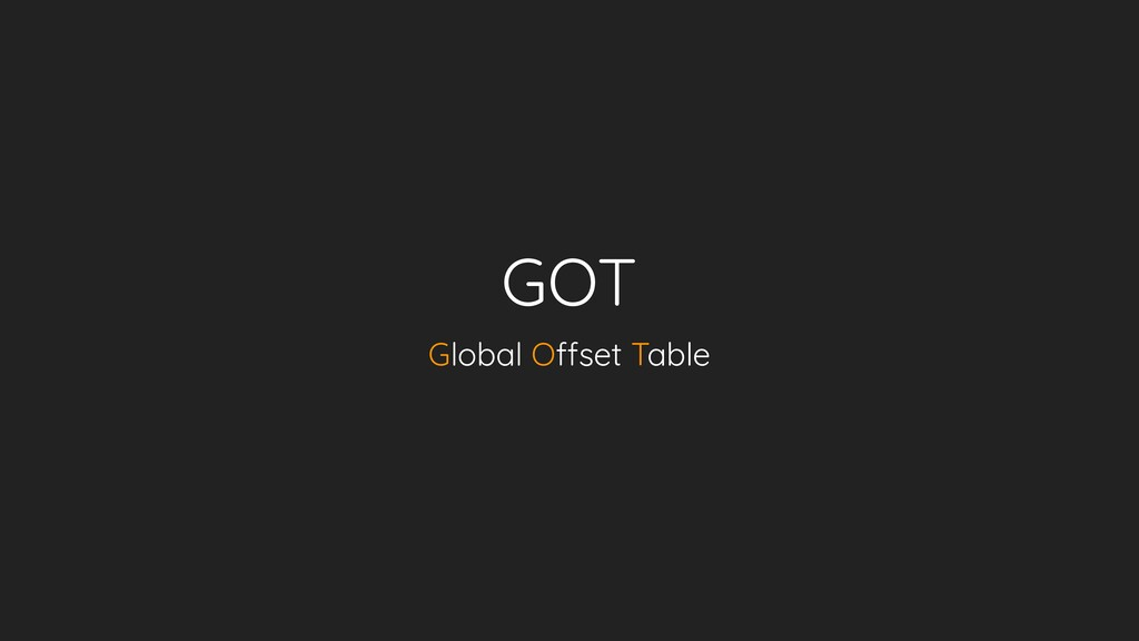 GOT Global Offset Table