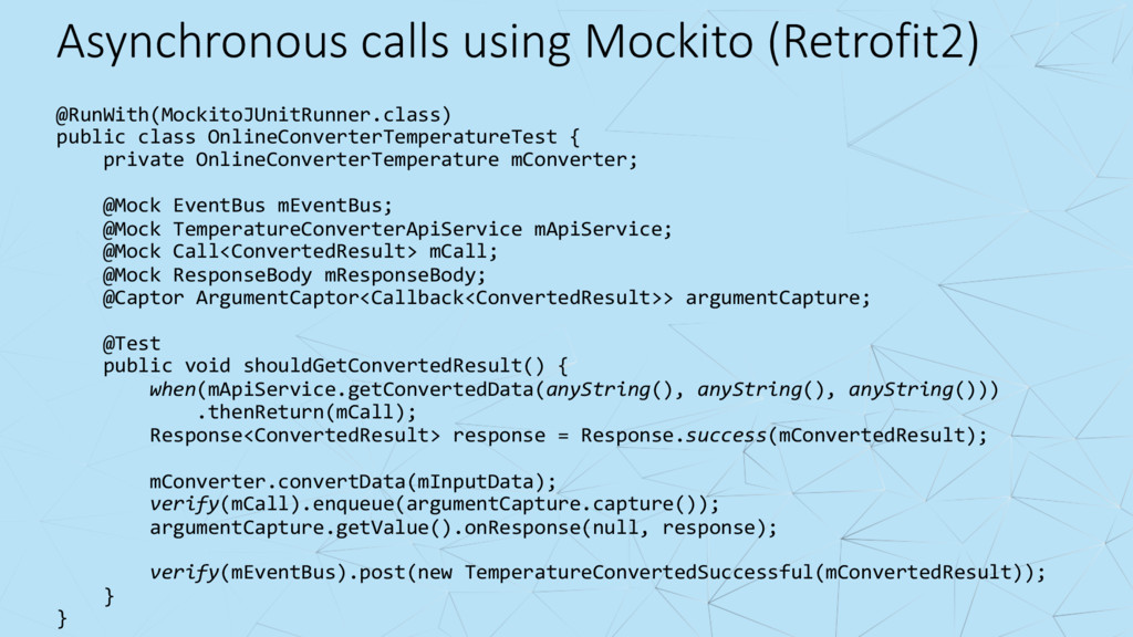 Asynchronous calls using Mockito (Retrofit2) @R...