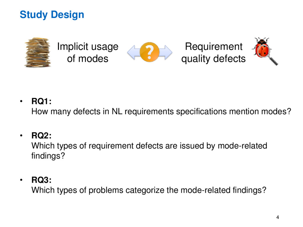 Study Design 4 • RQ1: How many defects in NL re...