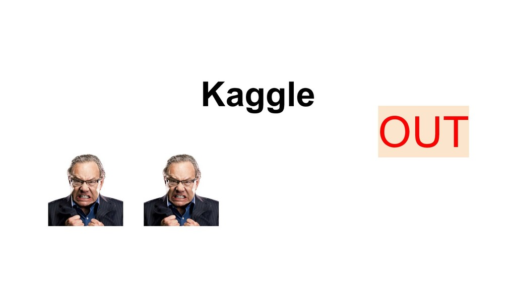 Kaggle OUT