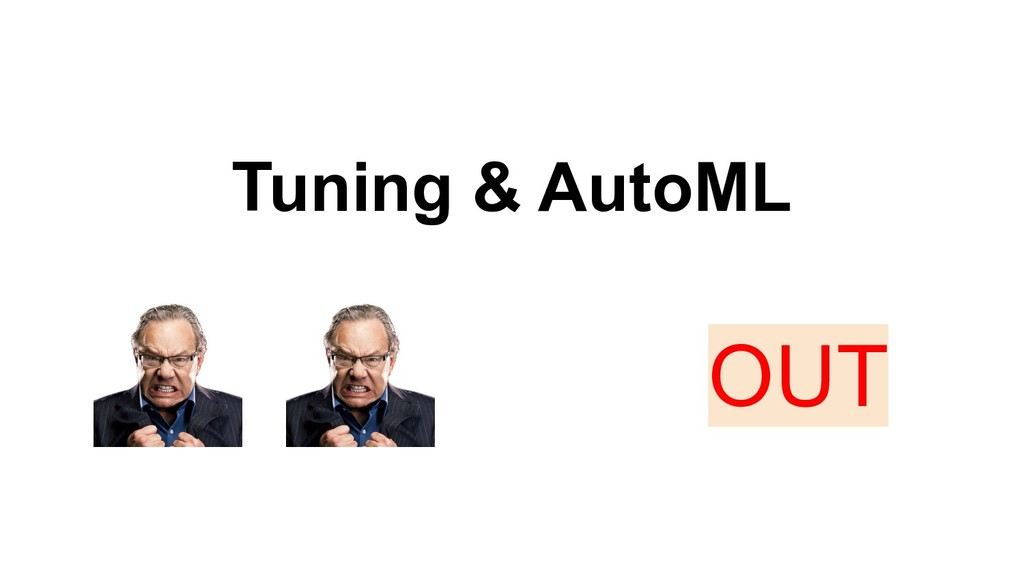 Tuning & AutoML OUT