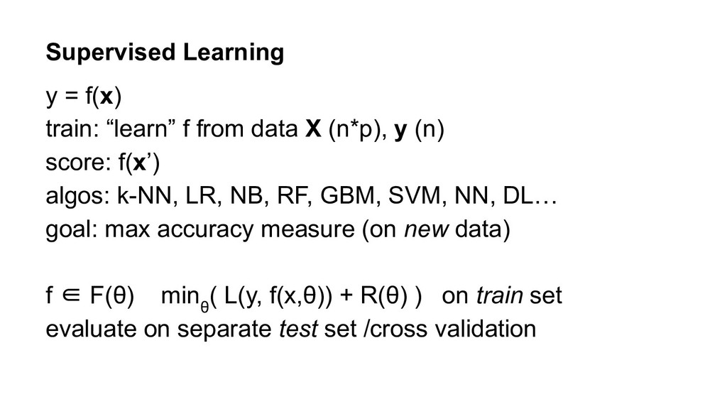 """Supervised Learning y = f(x) train: """"learn"""" f f..."""