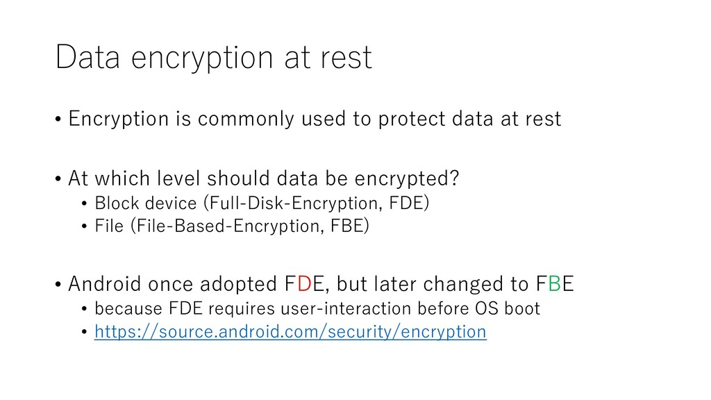Data encryption at rest • Encryption is commonl...