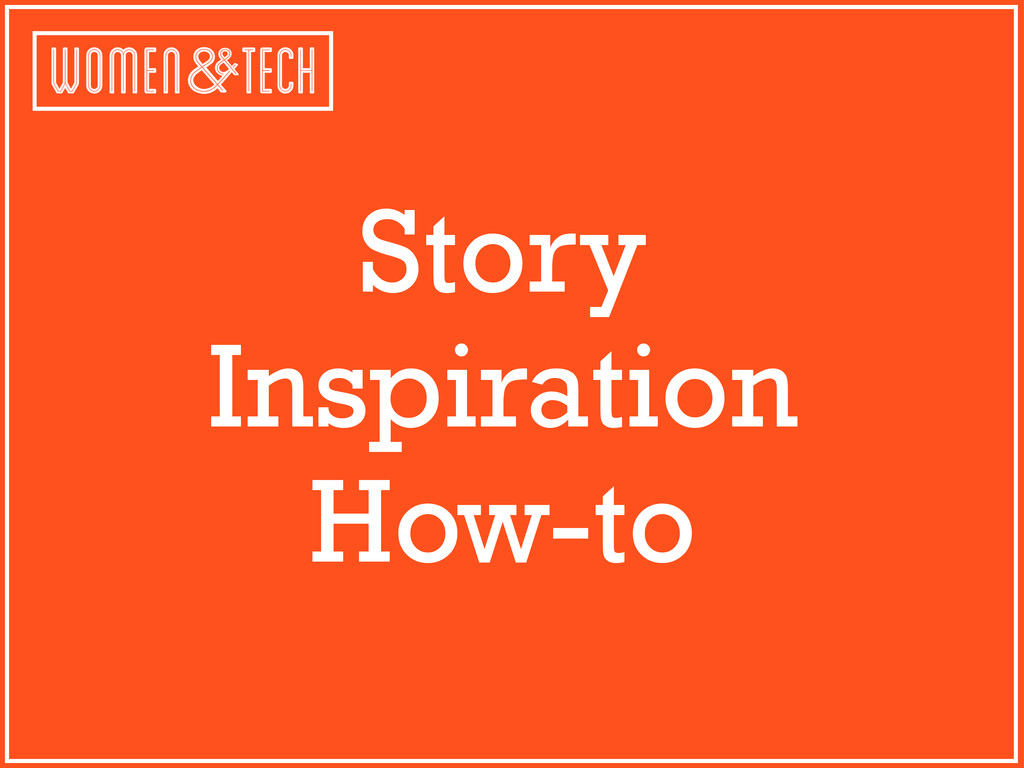 Story Inspiration How-to