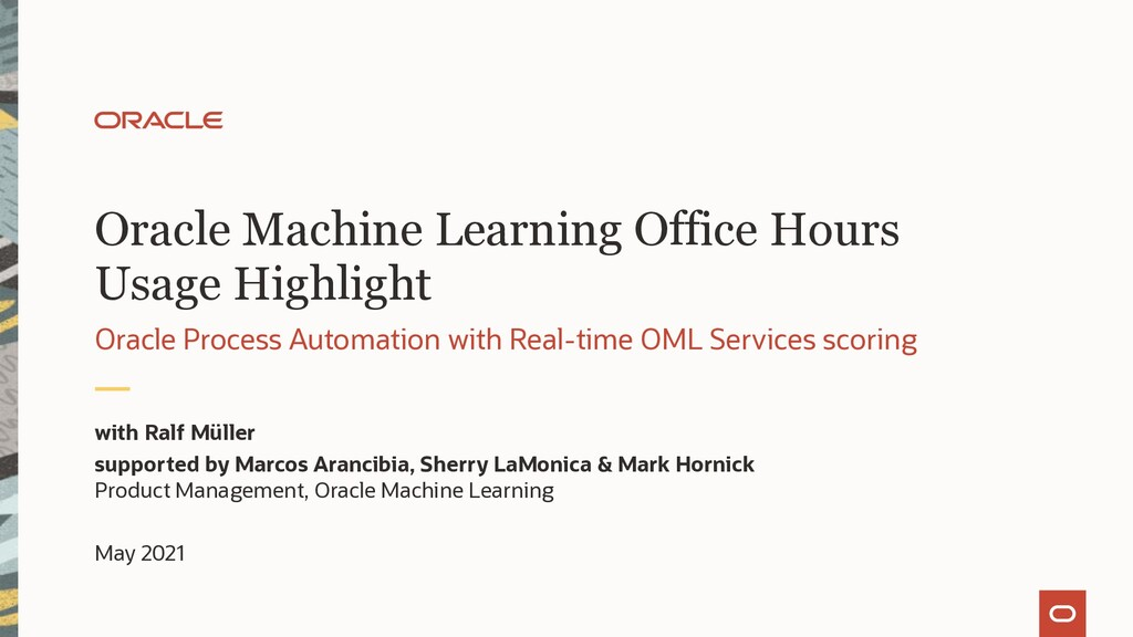 Oracle Machine Learning Office Hours Usage High...