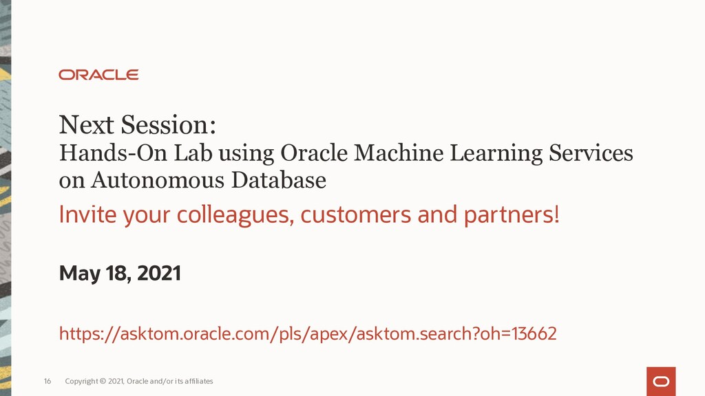Next Session: Hands-On Lab using Oracle Machine...