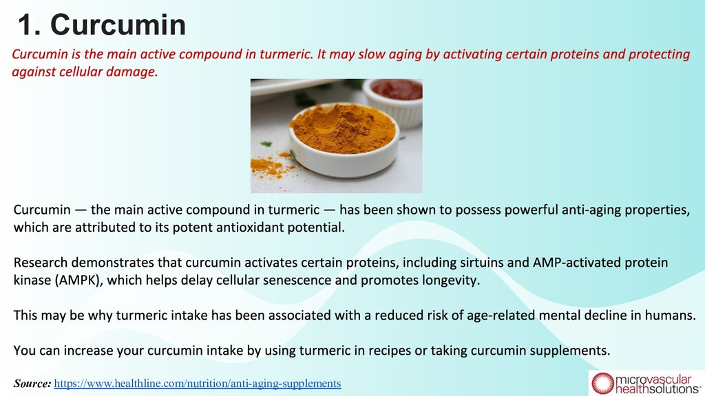 1. Curcumin Source: https://www.healthline.com/...