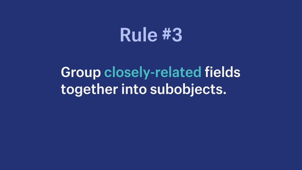 Group closely-related fields together into subo...