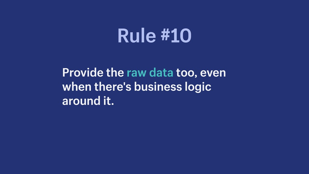 Provide the raw data too, even when there's bus...
