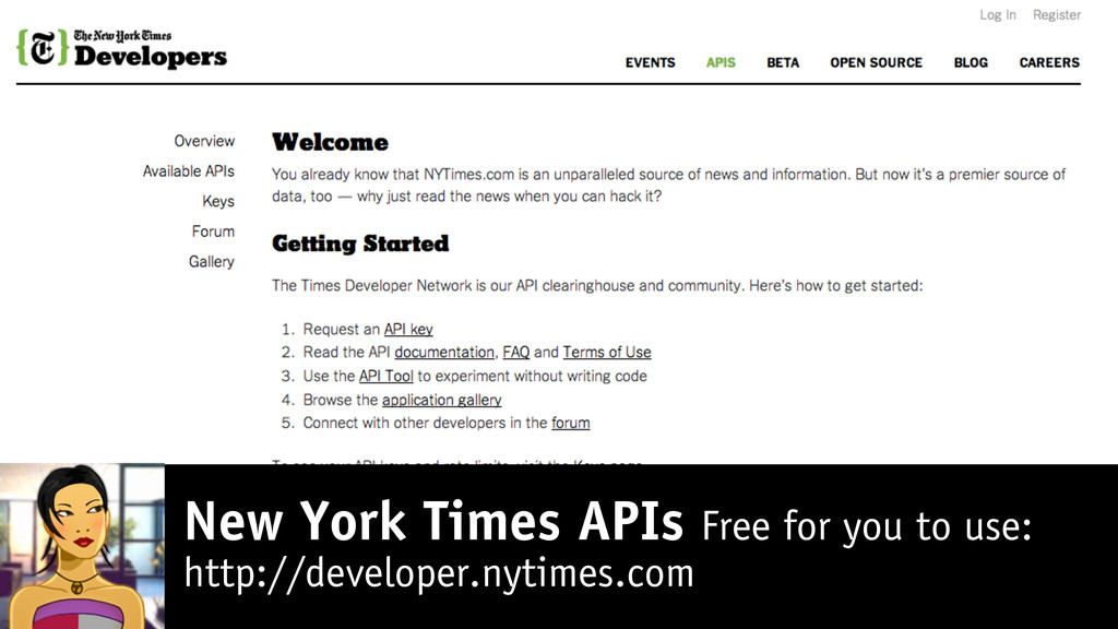 New York Times APIs Free for you to use: http:/...