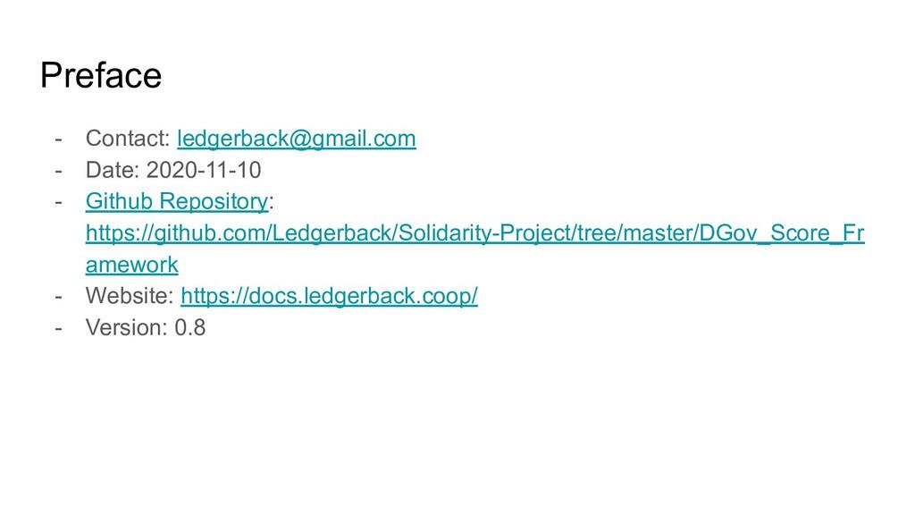 Preface - Contact: ledgerback@gmail.com - Date:...