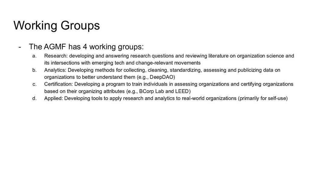 Working Groups - The AGMF has 4 working groups:...