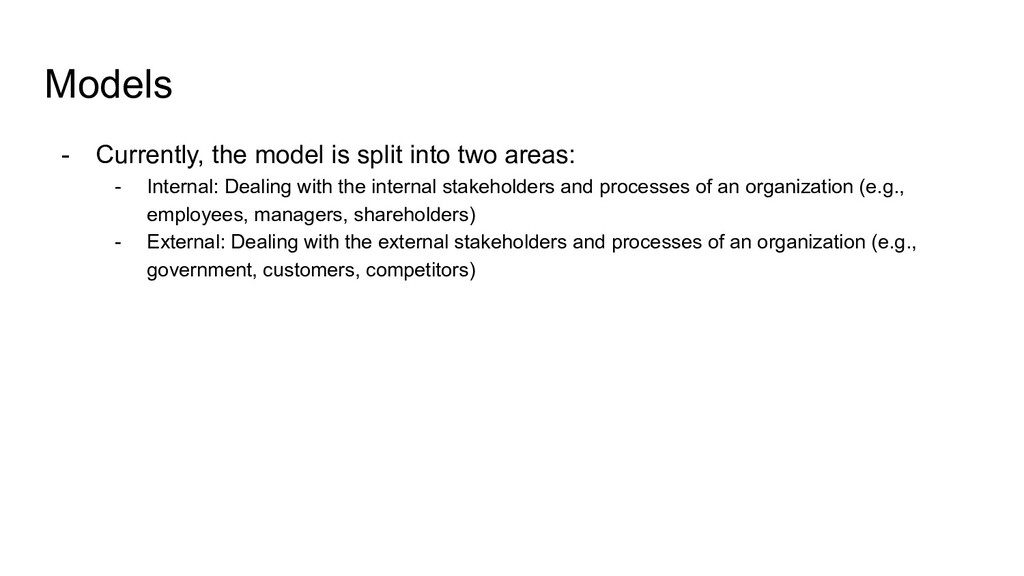 Models - Currently, the model is split into two...