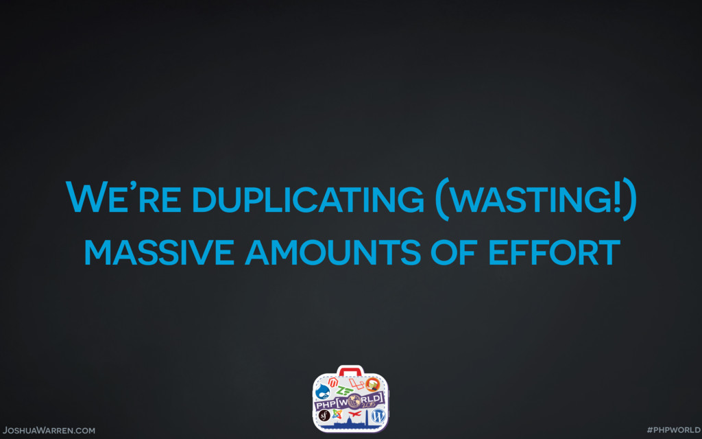 JoshuaWarren.com We're duplicating (wasting!) m...