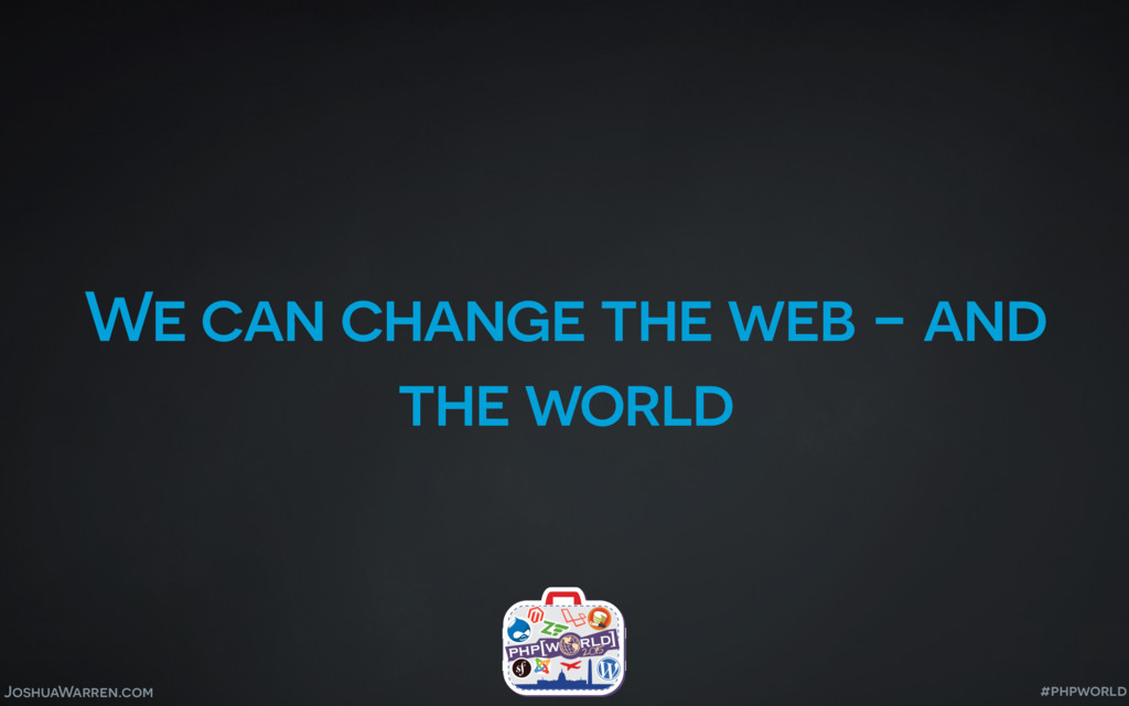 JoshuaWarren.com We can change the web - and th...