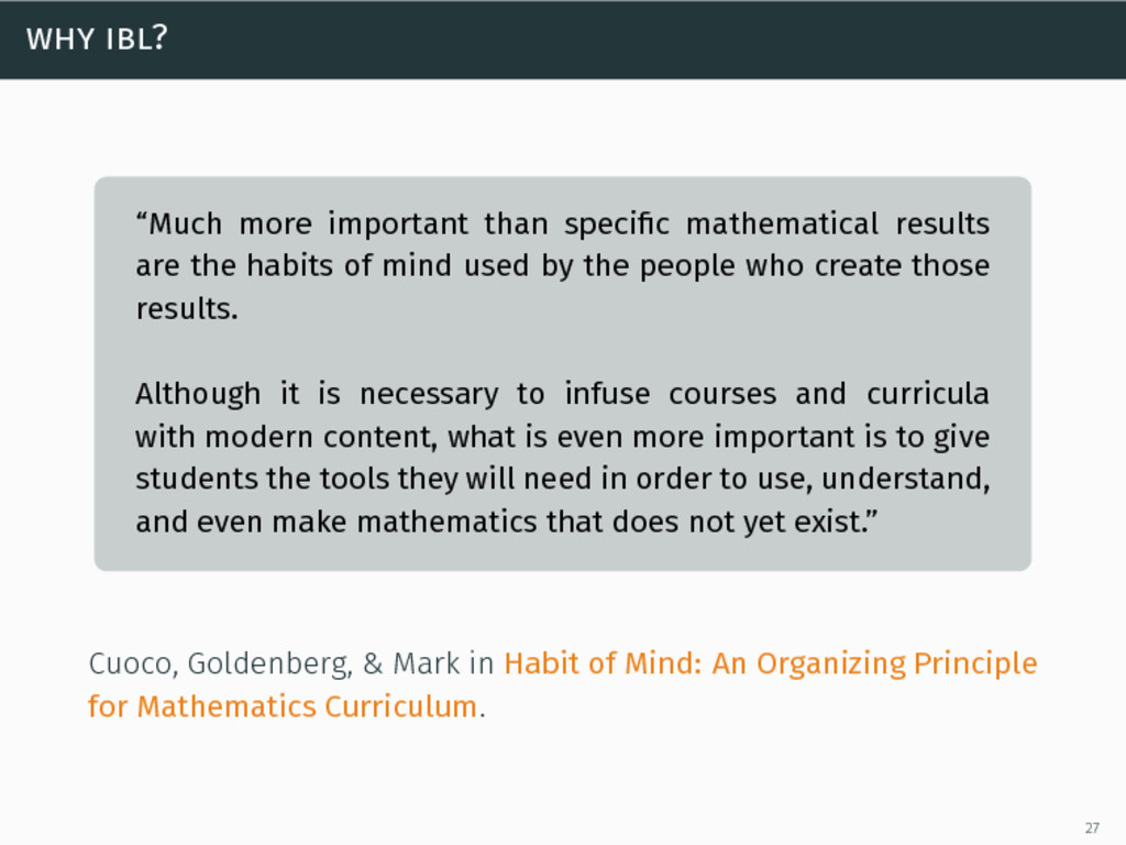 "why ibl? ""Much more important than specific math..."