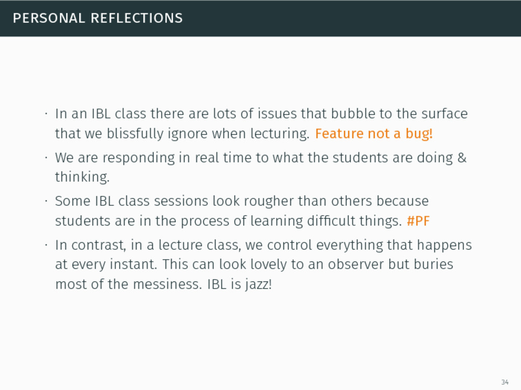 personal reflections ∙ In an IBL class there ar...