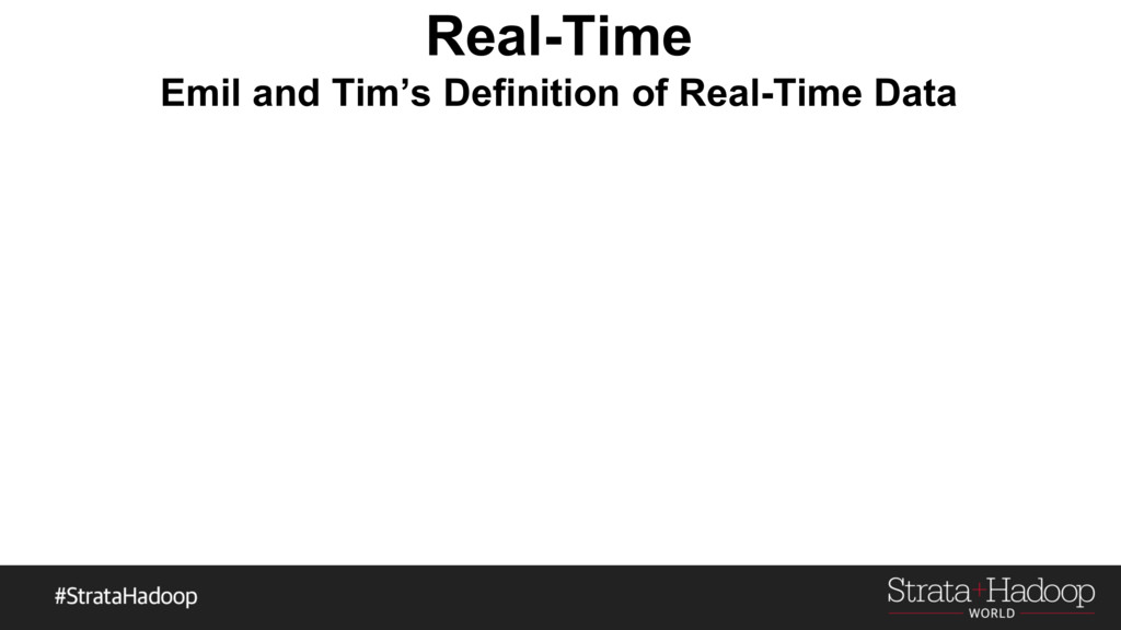 Real-Time Emil and Tim's Definition of Real-Tim...
